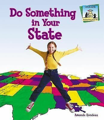 Do Something about It! Ser.: Do Something in Your State by Amanda Rondeau