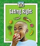 Healthy Habits : Eating Right by Mary Elizabeth Salzmann
