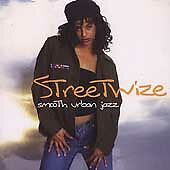 Streetwize: Smooth Urban Jazz by Various Artists