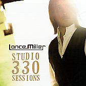 Studio 330 Sessions [EP] [Limited] * by Lance Miller (CD, Jul-2007, Warner...