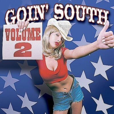 Goin' South, Vol. 2 by Various Artists