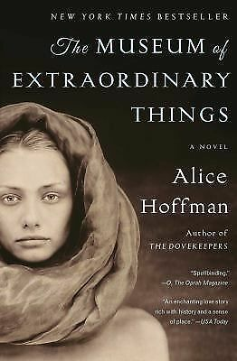 The Museum of Extraordinary Things: A Novel, Hoffman, Alice, Good Book