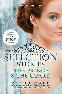 The Selection Stories: The Prince & The Guard, Cass, Kiera, Good Book