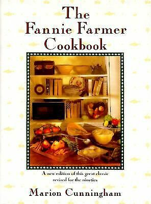 Fannie Farmer Cookbook, The: 13th Edition by Marion Cunningham