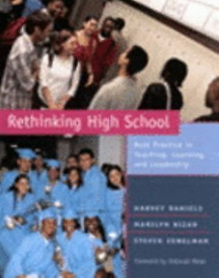 Rethinking High School: Best Practice in Teaching, Learning, and Leadership, Mei