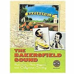 The Bakersfield Sound: Buck Owens, Merle Haggard, and California Country, Countr
