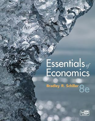 Essentials of Economics by Bradley Schiller (2011, Paperback)