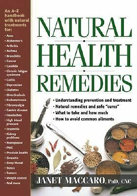 Natural Health Remedies by Janet C. Maccaro