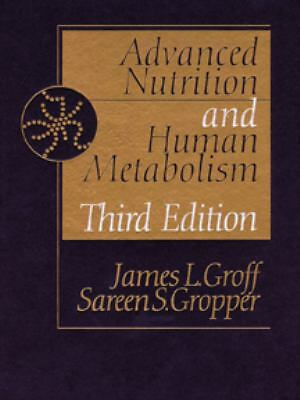 Advanced Nutrition and Human Metabolism, James L. Groff, Good Book