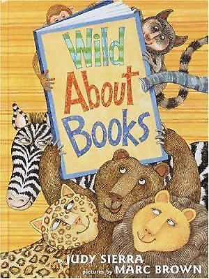 Wild about Books by Judy Sierra (2004, Hardcover)