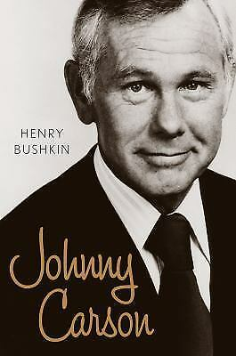 "Johnny Carson by Henry Bushkin (2016 Hardcover)  ""Here comes Johnny!"""