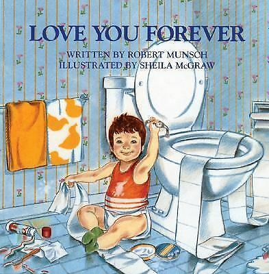 Love You Forever, Robert Munsch, Good Book