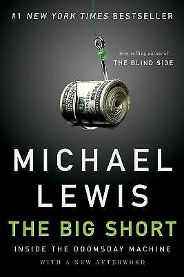 The Big Short: Inside the Doomsday Machine, Michael Lewis, Good Book