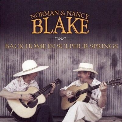 Back Home In Sulphur Springs, Norman & Nancy Blake, Good
