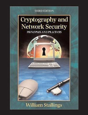 Cryptography and Network Security: Principles and Practice (3rd Edition), Willia