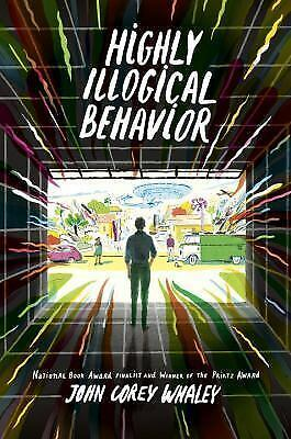 Highly Illogical Behavior, Whaley, John Corey, Good Book