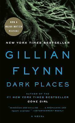 Dark Places: A Novel, Gillian Flynn, Good Book