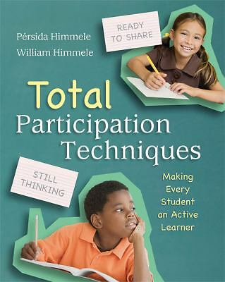 Total Participation Techniques: Making Every Student an Active Learner, William