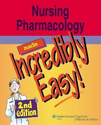 Nursing Pharmacology Made Incredibly Easy! (Incredibly Easy! Series), Springhous