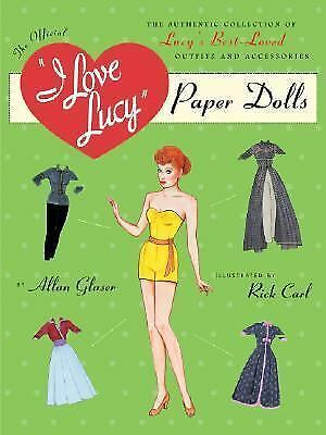 I Love Lucy Paper Doll, Carl, Ric, Glaser, Alan, Good Book