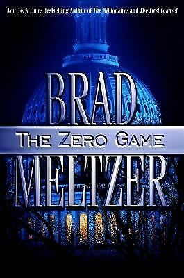 The Zero Game by Brad Meltzer (2004, Hardcover)  First Edition