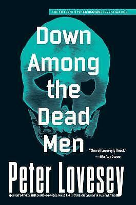 A Detective Peter Diamond Mystery: Down among the Dead Men 15 by Peter...