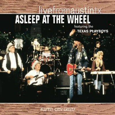 Live From Austin Texas, ASLEEP AT THE WHEEL, Good