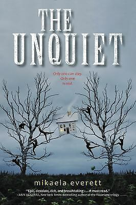 The Unquiet by Mikaela Everett (2015, Hardcover)