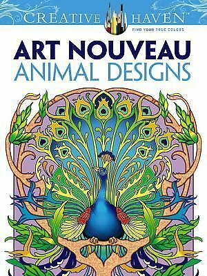 Dover Creative Haven Art Nouveau Animal Designs Coloring Book (Adult Coloring),
