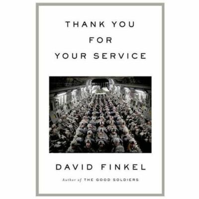 THANK YOU FOR YOUR SERVICE- UPC 9780374180669- by DAVID FINKEL- HARDCOVER- NEW