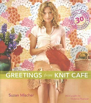 Greetings from Knit Cafe, Suzan Mischer, Good Book