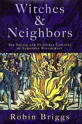 Witches and Neighbors: The Social and Cultural Context of European Witchcraft, B