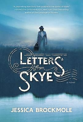 Letters from Skye by Jessica Brockmole (2013, Hardcover 1st Ed). A touching love