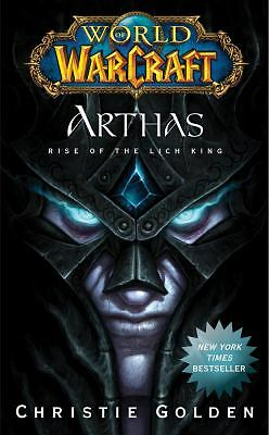 World of Warcraft: Arthas: Rise of the Lich King, Golden, Christie, Good Book