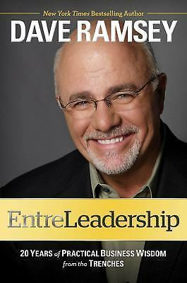 EntreLeadership: 20 Years of Practical Business Wisdom from the Trenches, Dave R