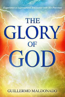 Glory of God, Guillermo Maldonado, Good Book