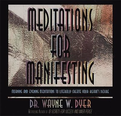 Meditations for Manifesting : Morning and Evening Meditations to Literally Creat