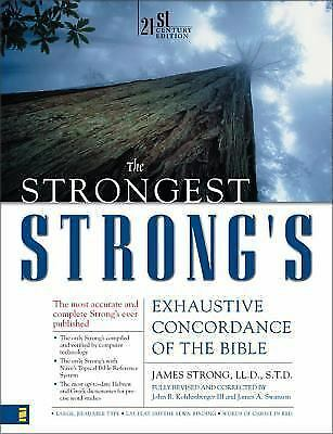 The Strongest Strong's Exhaustive Concordance of the Bible, James Strong, John R