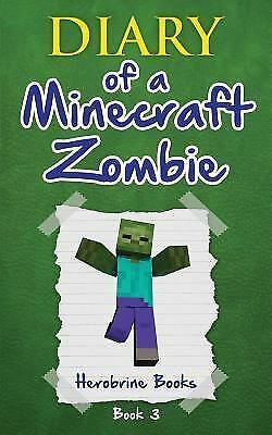 Diary of a Minecraft Zombie Book 3: When Nature Calls (Volume 3), Zombie, Zack,