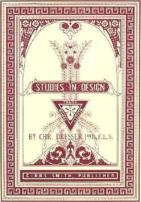 Studies in Design by Christopher Dresser (2002, Hardcover, Facsimile,...
