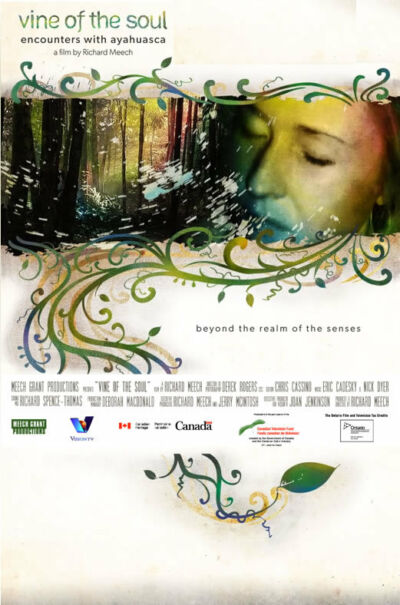Vine of the Soul: Encounters with Ayahuasca (DVD)