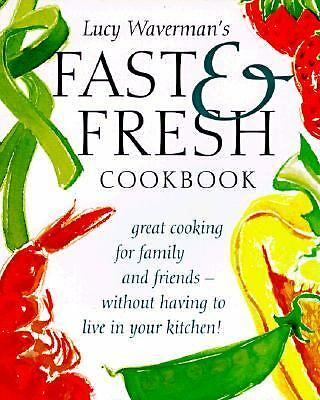 Fast and Fresh Cookbook