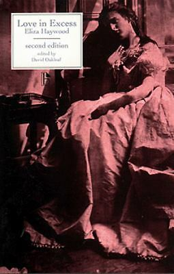 Love in Excess : Or, the Fatal Enquiry by Eliza Haywood (2000, Paperback,...