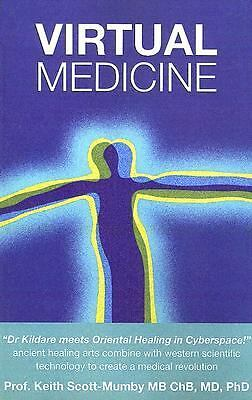 Virtual Medicine: A New Dimension in Energy Healing, Good Books