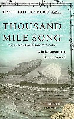 Thousand-Mile Song: Whale Music in a Sea of Sound, Good Books