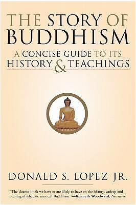 The Story of Buddhism: A Concise Guide to Its History & Teachings, Good Books