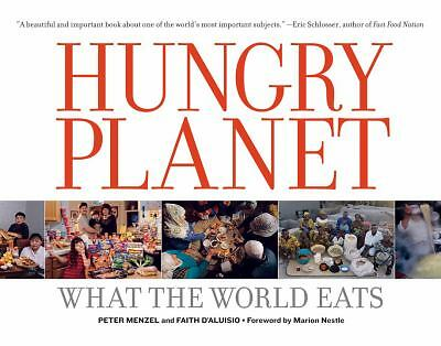 Hungry Planet: What the World Eats, Peter Menzel, Faith D'Aluisio, Books