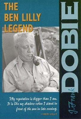 The Ben Lilly Legend (The J. Frank Dobie Paperback Library), Good Books