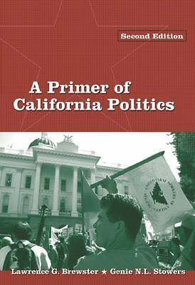 Primer of California Politics, Good Books