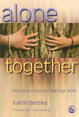 Alone Together: Making an Asperger Marriage Work, Good Books